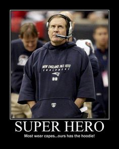 """Super Coach"" aka Bill Belichick"