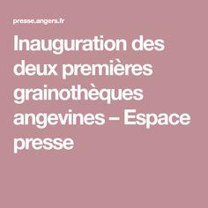Inauguration des deux premières grainothèques angevines – Espace presse