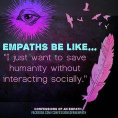 Empaths be like  #INFJ