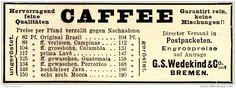 Original-Werbung/ Anzeige 1898 - CAFFEE - WEDEKIND - BREMEN - ca. 90 x 35 mm