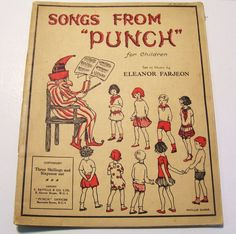 1920s Punch Magazine Songs from Punch Eleanor Farjeon Ill. Phyllis Chase Vintage by okanaganvintage on Etsy https://www.etsy.com/listing/231262365/1920s-punch-magazine-songs-from-punch