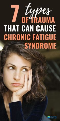 Learn about the types of trauma that can cause chronic fatigue syndrome and watch out for the signs chronic fatigue syndrome isn't going away and could be getting worse. Chronic Fatigue Causes, Chronic Fatigue Syndrome, Adrenal Fatigue, Chronic Illness, Chronic Pain, Physical Exhaustion Symptoms, Physical Pain, Trauma, Health And Wellness
