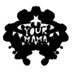 your mama! subliminal inkblot shirt