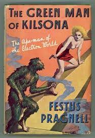 """""""The Green Man Of Kilsona""""  ***  Festus Pragnell  (1936)"""