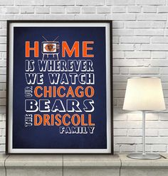 "Chicago Bears Inspired Personalized & Customized ART PRINT- ""Home Is"" Parody Retro Unframed Print"