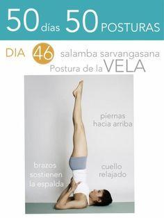 50 d�as 50 posturas. D�a 46. Postura de la Vela