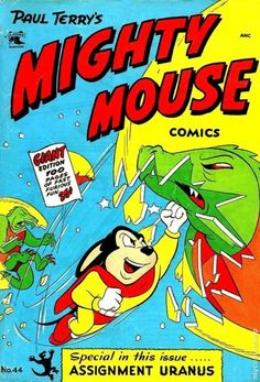 I still have the theme song stuck in my head. Old Comic Books, Comic Book Covers, Comic Book Characters, My Books, I Funny Book, Mighty Mouse, Superman, Old Comics, Magazines For Kids