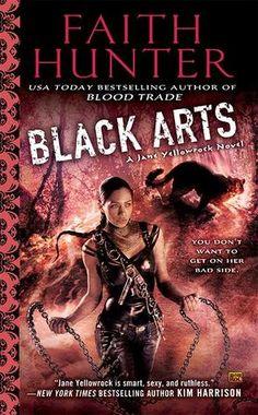 Black Arts: Book 7 (A Jane Yellowrock Novel) by Faith Hunter:  January 7th 2014.