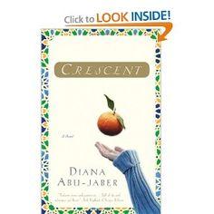 Crescent: A Novel by Diana Abu-Jaber