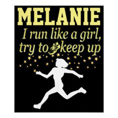 BLACK AND GOLD RUN LIKE A GIRL PERSONALIZED POSTER Calling all Track Stars! Enjoy the best selection of Running and Track Tees and Gifts from Zazzle.  http://www.zazzle.com/mysportsstar/gifts?cg=196451289151790577&rf=238246180177746410 #TrackandField #Runtrack #GirlsTrack #Crosscountry #RunlikeaGirl