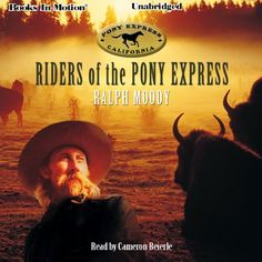 Riders of the Pony Express Books in Motion