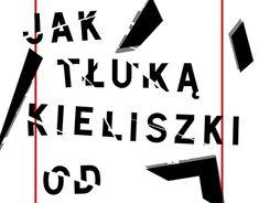 "Check out new work on my @Behance portfolio: ""Słyszę jak tłuką kieliszki od szampana / Poster"" http://be.net/gallery/60664125/Slysze-jak-tluka-kieliszki-od-szampana-Poster"