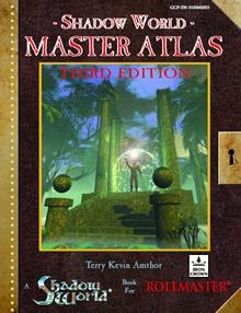 Shadow World Master Atlas (3rd edition) setting material for Iron Crown Enterprises' (ICE) Rolemaster roleplaying game.