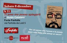 """""""Ti amo ma posso spiegarti"""" live con il poeta Guido Catalano al Forte Fanfulla #piulibri2012 #Roma"""