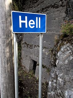Hell, Norway - where the Trondheim airport is close by! So, I've driven through hell and back.....MANY times!