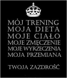 chwila dla podniebienia Motivational Slogans, Sport Inspiration, I Can Do It, Fit Motivation, Excercise, Life Lessons, Are You Happy, Wise Words, Best Quotes