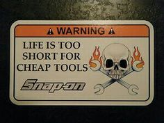 Life is too short for cheap tools! Snap-On Tools :).if I only had the money. Garage Tools, Garage Shop, Cheap Tools, Cool Tools, Home Workshop, Garage Workshop, Mechanic Humor, Mechanic Shop, Auto Mechanic