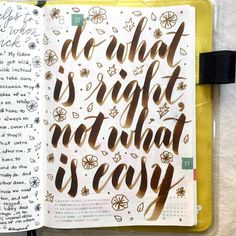 Do what is right, not what is easy #letteritnovember #journal #artjournal #hobonichi #planner #diary #notebook #filofax #mtn #midori #travelersnotebook #midoritravelersnotebook #scrapbooking #stationery #pens #doodles #doodling #type #typography #letters #lettering #handwriting #handlettering #calligraphy #moderncalligraphy #brushpens #brushlettering
