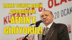 Erdoğan, Afrin harekatı başladı. Ya Allah Bismillah!