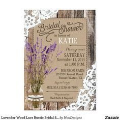 Lavender Wood Lace Rustic Bridal Shower Card Rustic country western bridal shower card design with lavenders in mason jar with burlap and lace tied in twine and white lace over aged wood planks.