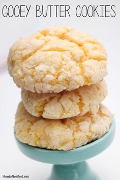 Gooey Butter Cookies: Only 6 ingredients!! 1/2 C softened butter, 8oz cream cheese, 1 egg, 1/4 tsp vanilla extract, 1 box yellow cake mix, 1 C powdered sugar: Combine first 4 ingredients in bowl until light and fluffy; Stir in cake mix until smooth; Scoop out ball of dough and roll in powdered sugar, chill half an hour, then bake at 350 for 12 minutes!