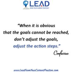 Adjust the action steps--Confucius