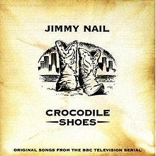http://upload.wikimedia.org/wikipedia/en/thumb/f/fe/Jimmy_Nail_Crocodile_Shoes.jpg/220px-Jimmy_Nail_Crocodile_Shoes.jpg