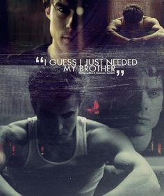 "The Vampire Diaries . Damon and Stefan Salvatore . ""I guess I just needed my brother. Vampire Diaries Stefan, Vampire Diaries Quotes, Vampire Diaries The Originals, Stefan Vampire, Stefan Tvd, Joseph Morgan, Daniel Gillies, Paul Wesley, The Cw"