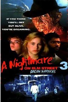 """ A Nightmare On Elm Street 3- Dream Warriors """