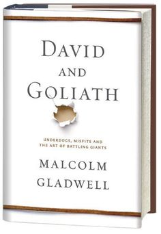 David And Goliath : A New Book By Bestselling Author #MalcolmGladwell. I'm So Excited!!!!