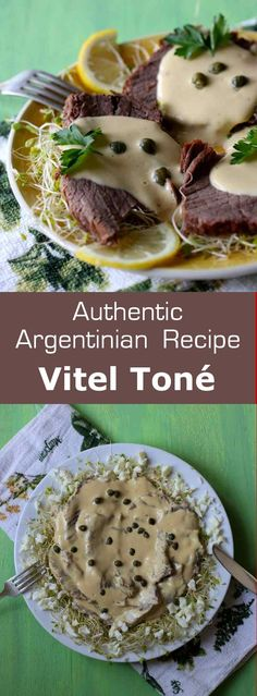 Vitel toné is a classic Christmas Argentinian dish originally from Italy, which consists of veal slathered with an anchovy and tuna-based creamy sauce. Latin American Food, Latin Food, Veal Recipes, Cooking Recipes, Cooking Gadgets, Argentina Food, Argentina Recipes, Exotic Food, World Recipes