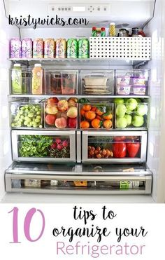 10 Tips to Organize Your Refrigerator-With Inspiring Before & After Photos! #Refrigerators