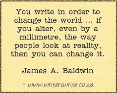 Quotable - James A. Baldwin - Writers Write