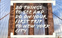 20 things to see and do on your first trip to New York City