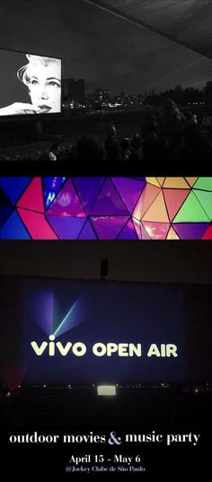 VIVO OPEN AIR • Outdoor movies & Music Party! - April 15 - May 6 - @  Jockey Clube de Sao Paulo. • INFO: http://sp.openairbrasil.com.br/