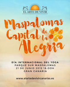 * * * International Yoga Day Maspalomas * * *  On Sunday, the 21st of June, 2015 we celebrate the International Yoga Day in Parque Sur in Maspalomas. You can join the Yoga, Meditation, Music and Dance Festival from 6pm.  More info: http://www.elartedevivircanarias.es/ (Spanish only)  #yoga #meditation #music #dance #festival #maspalomas #grancanaria  #festival #yoga #meditacion #musica #danza #maspalomas #grancanaria   #maspalomasalegria #elartedevivircanarias #grancanaria #parquesur