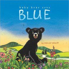 Baby Bear Sees Blue  Ashley Wolff