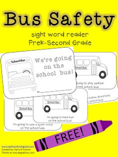 Yay for PreK! : Friday Freebie - Bus Safety Sight Word Reader!