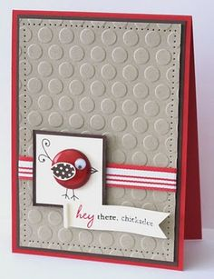 Hey there, chickadee card from Luv to Stamp! by Karen Thomas. I love this little bird!