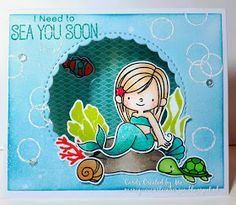 Cards Created by Mo: I need to sea you soon