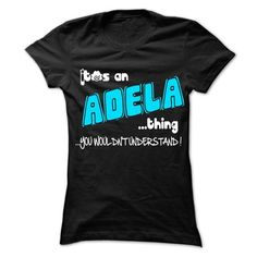 It is ADELA Thing ... 999 Cool Name Shirt ! - #shirt for girls #band hoodie. ORDER HERE => https://www.sunfrog.com/LifeStyle/It-is-ADELA-Thing-999-Cool-Name-Shirt-.html?68278