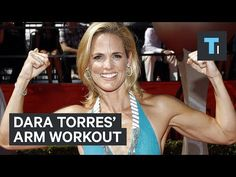 Olympic swimmer Dara Torres' ultimate 3-minute arm workout - YouTube