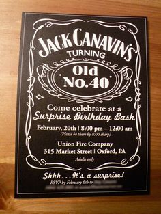 22 Best Of Jack Daniels Party Invitation Template Free Photos Festa Jack Daniels, Jack Daniels Party, Jack Daniels Birthday, Adult Birthday Party, 40th Birthday Parties, Surprise Birthday, Free Birthday, Belated Birthday, Card Birthday