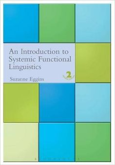An introduction to systemic functional linguistics / Suzanne Eggins Make Meaning, Learning Theory, New Edition, Texts, Meant To Be, Language, Books, People, Senior Boys