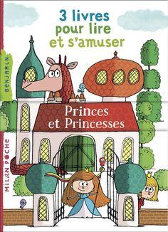 3 livres pour lire et s'amuser. Princes et princesses, Collectif, Milan Jeunesse Roman, Lus, Lectures, Princesses, Comics, Letter Case, Youth, Livres, Children