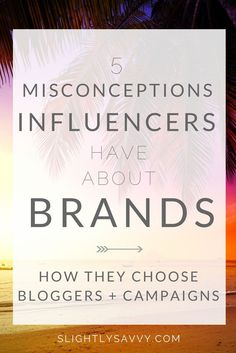 Learn the common misconceptions bloggers have for how to work with brands on Instagram and through influencer marketing.