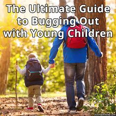 The Ultimate Guide to Bugging Out with Young Children