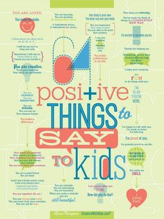 64 Positive Things to Say to Kids - Great ideas!