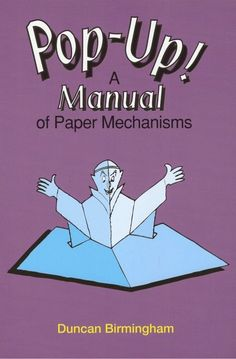 Title Slide of Pop up! a manual of paper mechanisms - duncan birmingham (tarquin books) [popup, papercraft, paper engineering, movable books] 2 Pop Up Art, Arte Pop Up, Paper Pop, Diy Paper, Paper Crafting, Cuento Pop Up, Papier Diy, Paper Engineering, Card Tutorials