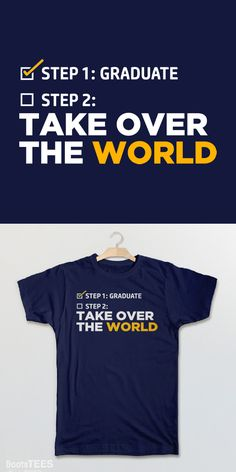 Graduation Quote T-Shirt and Funny Graduation Gift for High School, College, or Kindergarten Graduation. Pictured: Navy Tee.